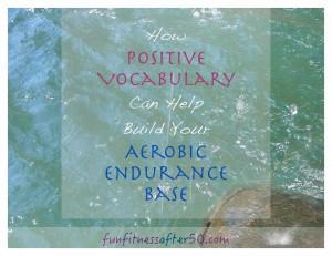 positive vocab endurance base