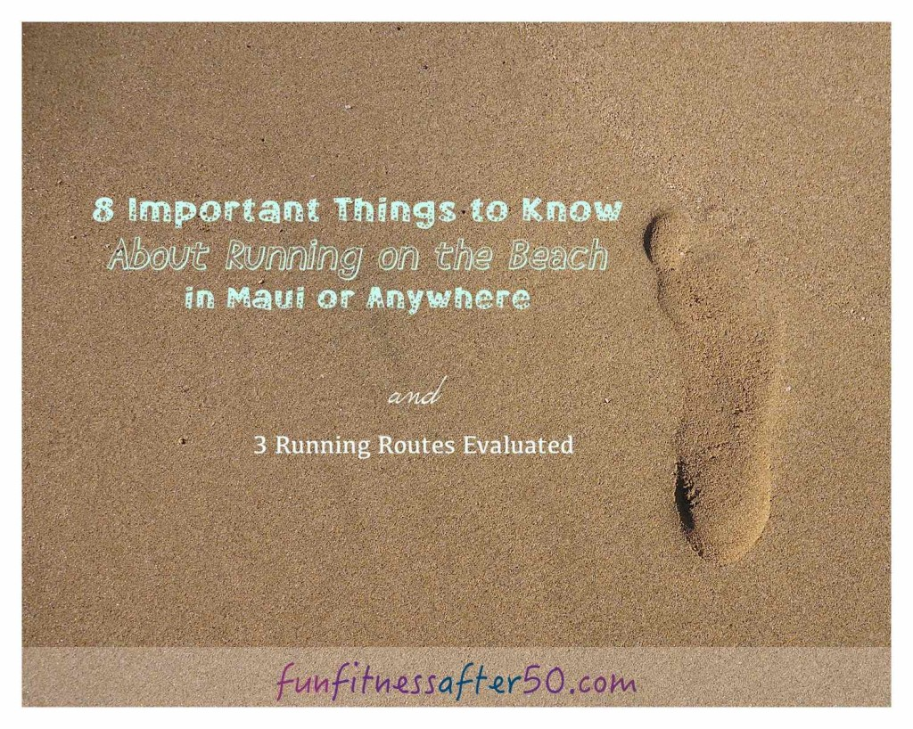 8 Important Things to Know About Running on the Beach in Maui or Anywhere
