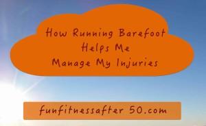 running barefoot manage injuries