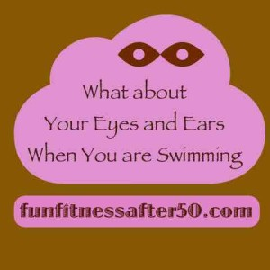 eyes and ears while swimming
