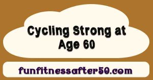 cycling-strong-at-age-60-title-photo