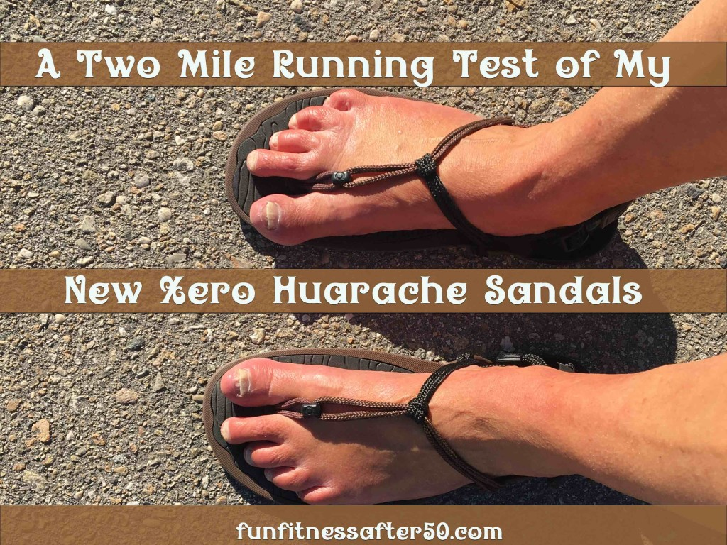 A Two Mile Running Test of My New Xero Huarache Sandals