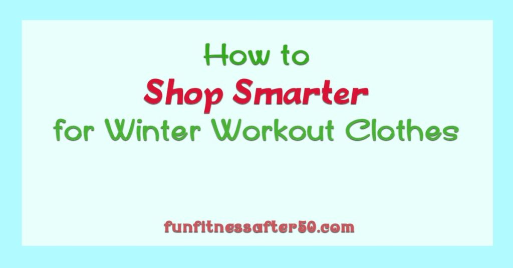 How to Shop Smarter for Winter Workout Clothes